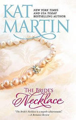 The Bride's Necklace : Mira Historical Romance - Kat Martin