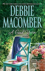 A Good Yarn : The Blossom Street Series : Book 2 - Debbie Macomber