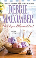 The Shop on Blossom Street : The Blossom Street Series : Book 1 - Debbie Macomber