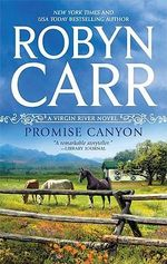 Promise Canyon : Virgin River Novels - Robyn Carr
