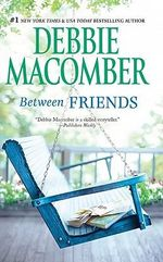 Between Friends - Debbie Macomber