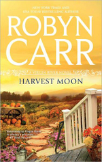 Harvest Moon : Virgin River Series : Book 13 - Robyn Carr