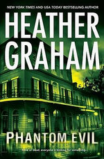 Phantom Evil : Krewe of Hunters Series : Book 1 - Heather Graham