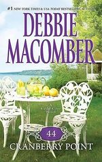 44 Cranberry Point : A Cedar Cove Novel : Book 4 - Debbie Macomber