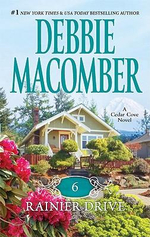 6 Rainier Drive : A Cedar Cove Novel : Book 6 - Debbie Macomber