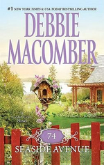 74 Seaside Avenue : A Cedar Cove Novel : Book 7 - Debbie Macomber