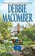 8 Sandpiper Way : A Cedar Cove Novel : Book 8 - Debbie Macomber