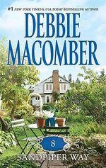 8 Sandpiper Way : A Cedar Cove Novel : Book 8 - Debbie Macomber