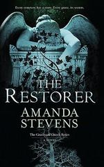 The Restorer : Graveyard Queen - Amanda Stevens