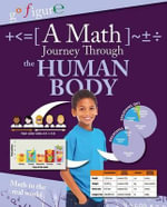 A Math Journey Through the Human Body - Anne Rooney, Etc