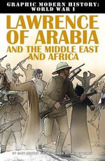Lawrence of Arabia and the Middle East and Africa - Gary Jeffrey