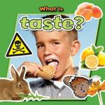What Is Taste? - Paula Smith