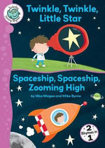 Twinkle, Twinkle, Little Star/Spaceship, Spaceship, Zooming High - Wes Magee