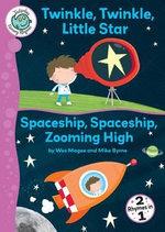 Twinkle, Twinkle, Little Star/Spaceship, Spaceship, Zooming High : Tadpoles: Nursery Rhymes - Wes Magee
