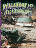 Avalanche and Landslide Alert! : Disaster Alert! - Vanessa Walker
