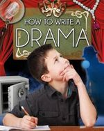 How to Write a Drama - Megan Kopp