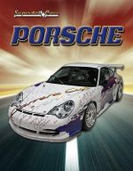 Porsche : Superstar Cars - Robert Walker