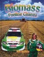Biomass : Fueling Change - Niki Walker
