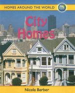 City Homes : Homes Around the World - Nicola Barber