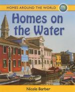 Homes on the Water - Nicola Barber