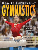 How to Improve at Gymnastics - Andrew D Walker