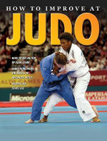 How to Improve at Judo - Heather E Brown