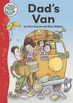 Dad's Van : Tadpoles - Mick Gowar