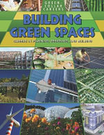 Building Green Places : Careers in Planning, Designing, and Building - Ruth Owen