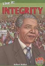Live it : Integrity - Robert Walker