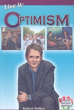 Live it : Optimism - Robert Walker