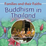 Buddhism in Thailand : Families and Their Faiths (Library) - Frances Hawker