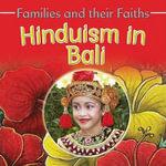 Hinduism in Bali : Families and Their Faiths - Frances Hawker