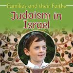 Judaism in Israel : Families and Their Faiths - Frances Hawker
