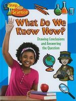 What Do We Know Now? : Drawing Conclusions and Answering the Question - Robin Johnson