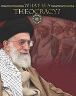What Is a Theocracy? - Not Available 