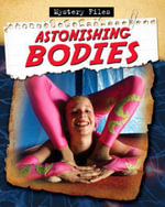 Astonishing Bodies - Charlie Samuels
