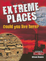 Extreme Places : Could You Live Here? - Alison Hawes