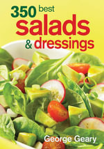 350 Best Salads and Dressings - George Geary