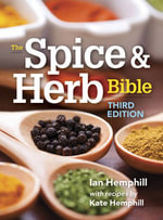 The Spice and Herb Bible - Ian Hemphill