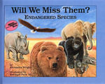 Will We Miss Them? Endangered Species : Reading Rainbow Books (Turtleback) - Alexandra Wright