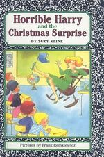Horrible Harry and the Christmas Surprise - Suzy Kline