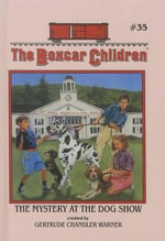 The Mystery at the Dog Show : Boxcar Children (Turtleback) - Gertrude Chandler Warner