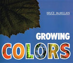 Growing Colors - Bruce McMillan