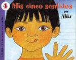 MIS Cinco Sentidos / My Five Senses : Aprende y Descubre La Ciencia (Turtleback) - Aliki