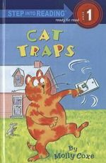 Cat Traps : Step Into Reading: A Step 1 Book - Molly Coxe