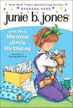 Junie B. Jones and That Meanie Jim's Birthday : Junie B. Jones - Barbara Park