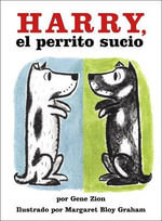 Harry, El Perrito Sucio/Harry the Dirty Dog - Gene Zion