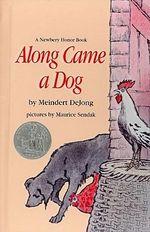 Along Came a Dog : Harper Trophy Books (Hardcover) - Meindert De Jong