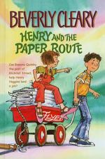 Henry and the Paper Route - Beverly Cleary
