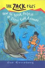 How to Speak Dolphin in Three Easy Lessons - Dan Greenburg